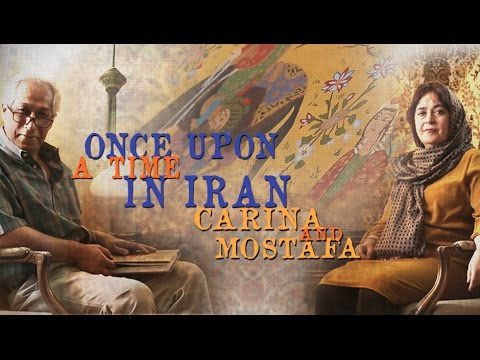 [Documentary] Once Upon a Time in Iran: Carina and Mostafa - English