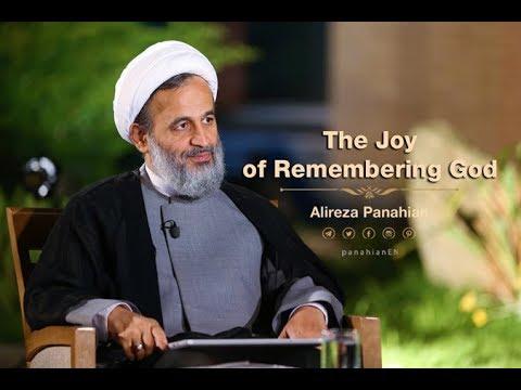 The Joy of Remembering God | Alireza Panahian 2018 Farsi Sub English