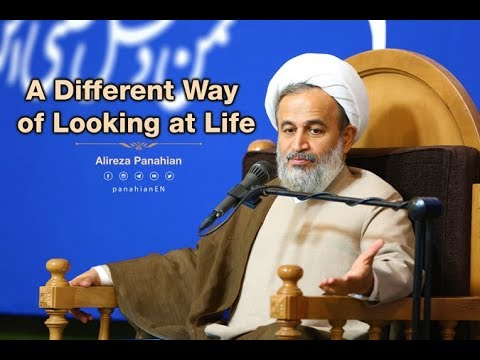 A Different Way of Looking at Life   Alireza Panahian farsi Sub English