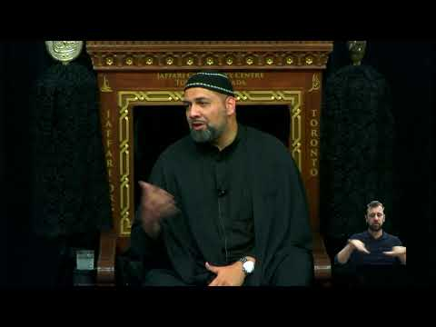 [01 Majlis] Etiquettes of Muharram - Syed Asad Jafri | with Sign languge Muharram 1440 Sept.10 2018 English