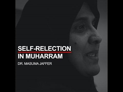 #BecomeHusayni Self Reflection in Muharram By Dr. Masuma Jaffer - Video One  English