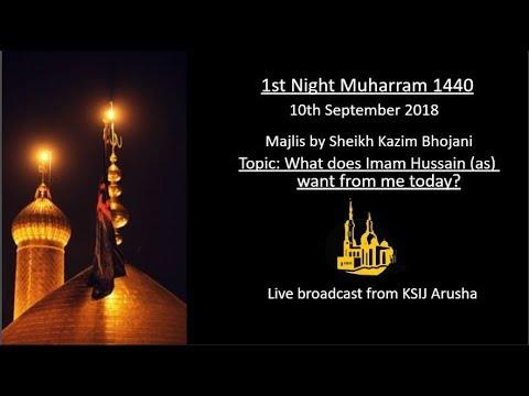 [1] Topic: What Imam Hussain wants from me today | Sheikh Kazim Bhojani | English