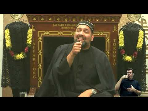 [07. Majlis] Topic: Illumination of The Inner Light - Syed Asad Jafri Muharram 1440 2018 Toronto Canada English