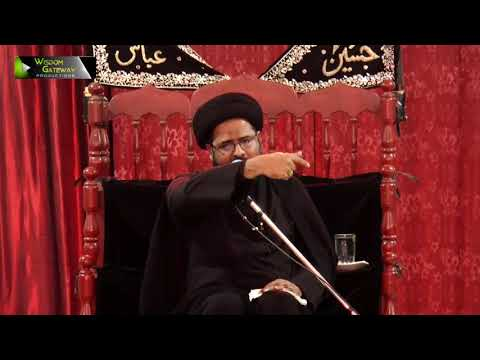 [09] Topic: Irfan-e-Imamat عرفانِ امامت | Moulana Syed Ali Afzaal | Muharram 1440 - Urdu