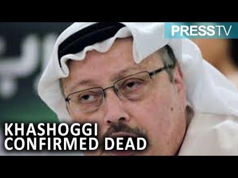 [20 October 2018] Saudi Arabia confirms  Khashoggi killed in Istanbul consulate - English