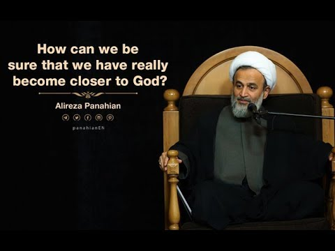 [Clip] How can we be sure that we have really become closer to God? | Alireza Panahian Farsi sub English