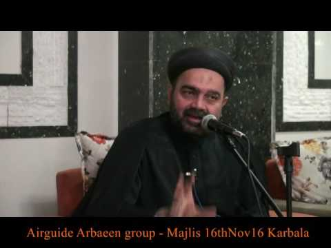 2nd Majlis e Aza 16 November 2016 By Moulana Syed Mohammad Ali Naqvi at Karbala Iraq - Urdu