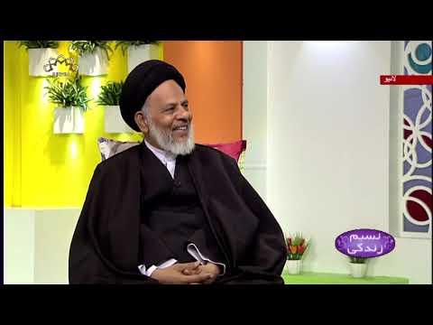 [Naseem-e-Zindgi] - پیغمبر اکرم ؐ اور امام حسن ؑ کی بصیرت - Urdu