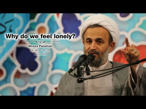 Why do we feel lonely? | Alireza Panahian  Nov. 2018 Farsi sub English