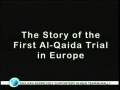 First Al Qaida Trial in Europe - English