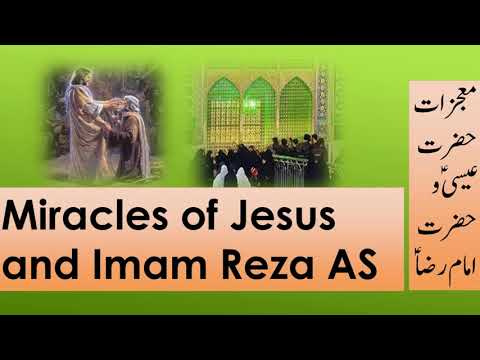 Miracles of jesus & Imam Reza As - Urdu