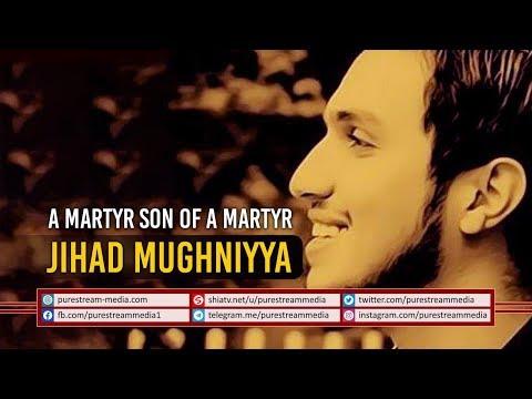 A Martyr Son of A Martyr   Jihad Mughniyya  Arabic Sub English