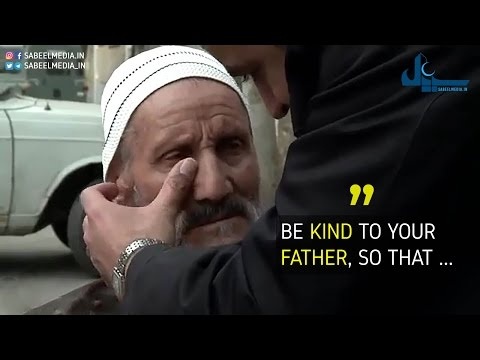 Short Movie :  Be kind to your Father - Urdu