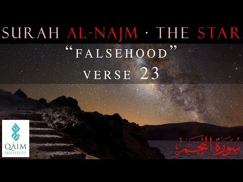 Falsehood - Surah al-Najm - Part 1 of 1 - Verse 23-english