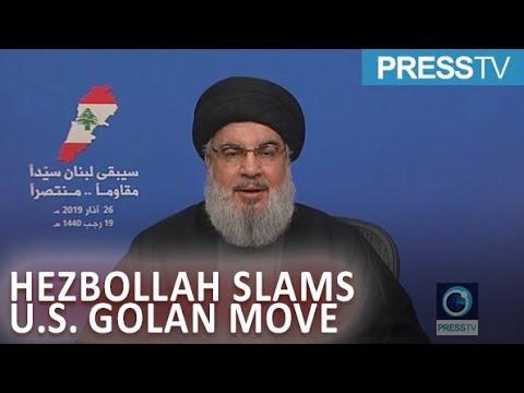 [27 March 2019] Hezbollah chief slams US Golan move - English