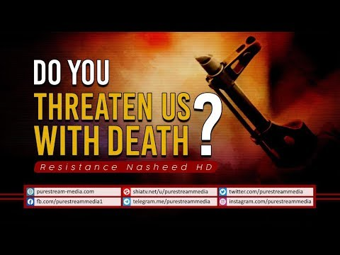 Do you Threaten us with Death? | Resistance Nasheed HD | Arabic Sub English