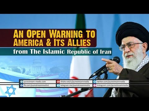 An Open Warning to America & Its Allies from The Islamic Republic of Iran | Farsi Sub English