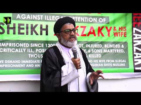 [Speech] Global Free Shiekh Zakzaky Protest Day | H.I Syed Razi Haider | 28 July 2019 - Urdu