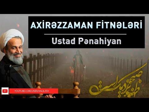 Axirəzzaman fitnələri | Ustad Pənahiyan - Farsi sub Azeri