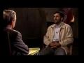 AHMEDINEJAD GIVES MESSAGE TO BUSH ON BBC NEWSNIGHT-ENGLISH