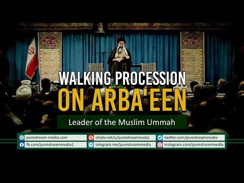 Walking Procession on Arba\'een | Leader of the Muslim Ummah | Farsi Sub English