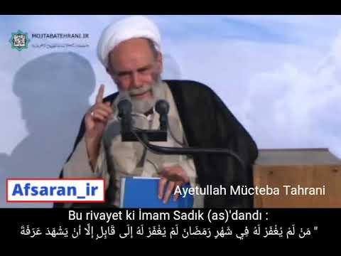Ayetullah Mücteba Tahrani 🔶 Ramazan\'da Bağışlanma - Farsi sub Turkish