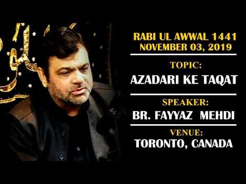[Majlis] Topic: Azadari ke Taqat | Br. Fayyaz Mehdi | Rabi ul Awwal 1441/2019 - Urdu