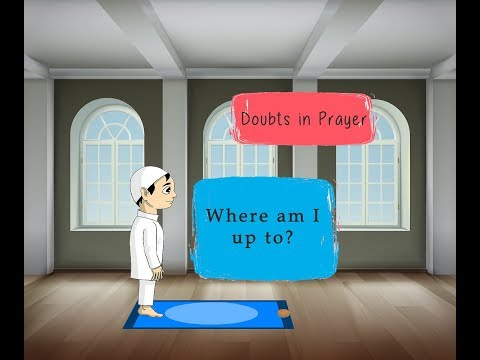 Doubts in Prayer - Part 1 - Salah - English