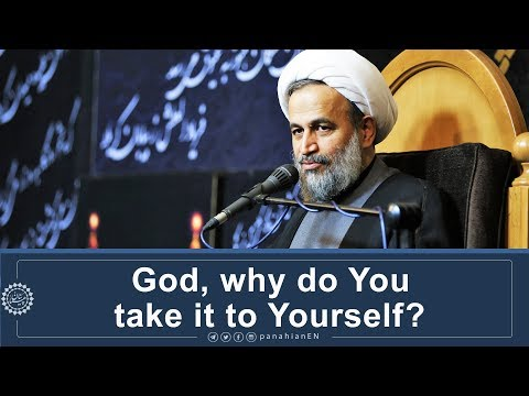 [Clip] God, why do You take it to Yourself | Agha Ali Reza Panahian Dec.04 2019 Farsi Sub English