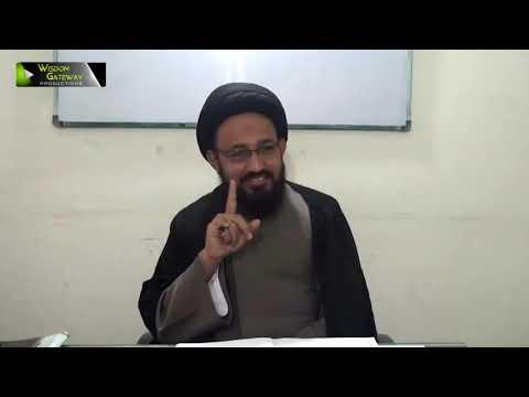 [Lecture 3] Elm -e- Irfan | علم عرفان | H.I Sadiq Raza Taqvi - Urdu