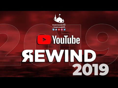 YouTube Rewind 2019 Imam Reza Holy Shrine | Imam Reza Ur | New Year 2020 - Urdu