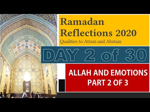 Allah and Emotions – Part 2 of 3 [RR2-2020] - English