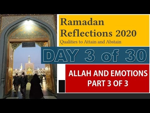 Allah and Emotions – Part 3 of 3 [RR3-2020] - English