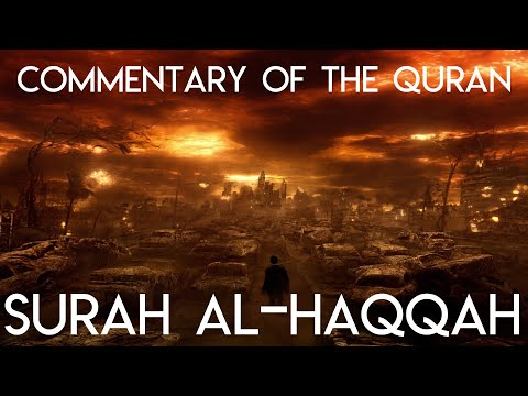 Commentary of Surah al-Haqqah - Session 2 of 5 - English