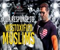Our Response To Westoxified Muslims | Imam Khomeini (R) | English