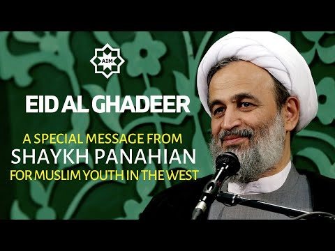 [Ghadir] Special Message from Agha  AliReza Panahian on Eid Al-Ghadeer 2020 Farsi sub English