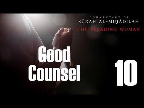 Good Counsel - Surah al Mujadilah - 10 - English