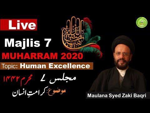 [7] Human Excellence | Maulana Syed Muhammad Zaki Baqri [Ashra Majalis Aza 1442] - Urdu