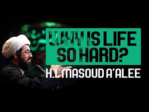 [Clip] Why Is Life So Hard | H.I. Masoud A\'alee Muharram 1442/2020 Farsi Sub English