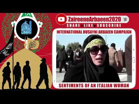 Clip | International Husayni Arbaeen Campaign 2020 | Sentiments Of An Italian Woman - English