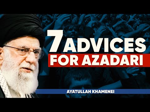 Ayatullah Khamenei\'s 7 Advices For Azadari  | Urdu