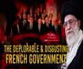 The Deplorable & Disgusting French Government | Imam Sayyid Ali Khamenei | Farsi Sub English