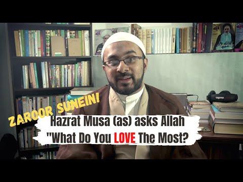 Allah Ko Sab Se Ziyada Kis Cheez Se Muhabbat Hai | Hazrat Musa (as) Ne Allah Se Poocha | Urdu