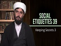 Social Etiquettes 39 | Keeping Secrets 3 | Farsi Sub English