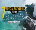 Seven Special Scenarios To Find Sincerity | Shaykh Farukh Sekaleshfar | English