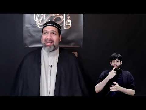 [3] Majlis Ayyam e Fatimiyya 1442 | Maulana Syed Asad Jafri | 14 Jan 2021 | English