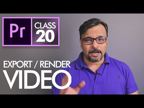 Export / Render Video - Adobe Premiere Pro CC Class 20 - Urdu / Hindi
