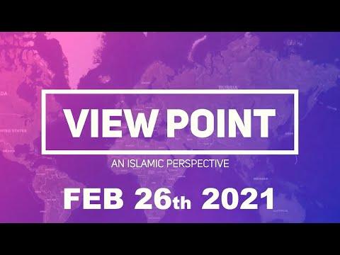 View Point - An Islamic Perspective   Shaykh Hamzeh Sodagar  Feb 26th 2021   English