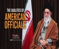 The Qualities of American Officials | Imam Khamenei | Farsi Sub English