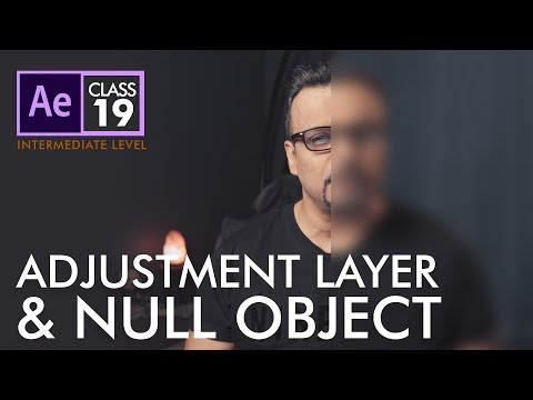 Adjustment Layer and Null Object in After Effects Class 19  - اردو / हिंदी
